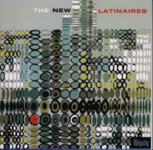 Various Artists‎ / The New Latinaires (Ubiquity Records - URLP 042)