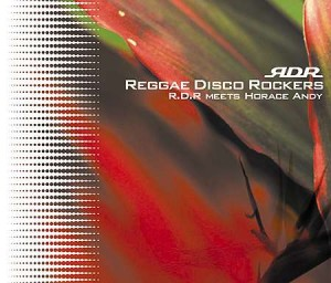 Reggae Disco Rockers / R.D.R Meets Horace Andy (Flower Records - KXCK 4001)