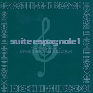 Various Artists / Suite Espagnole Vol. 1 (P-Vine Records PCD-2876)
